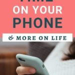 tips for less phone time