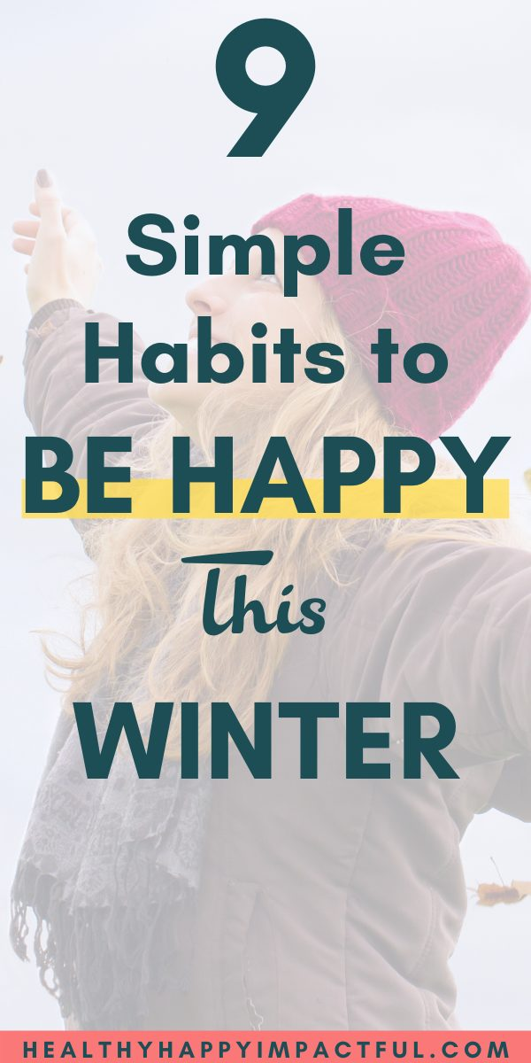 Habits to be happy this winter pin