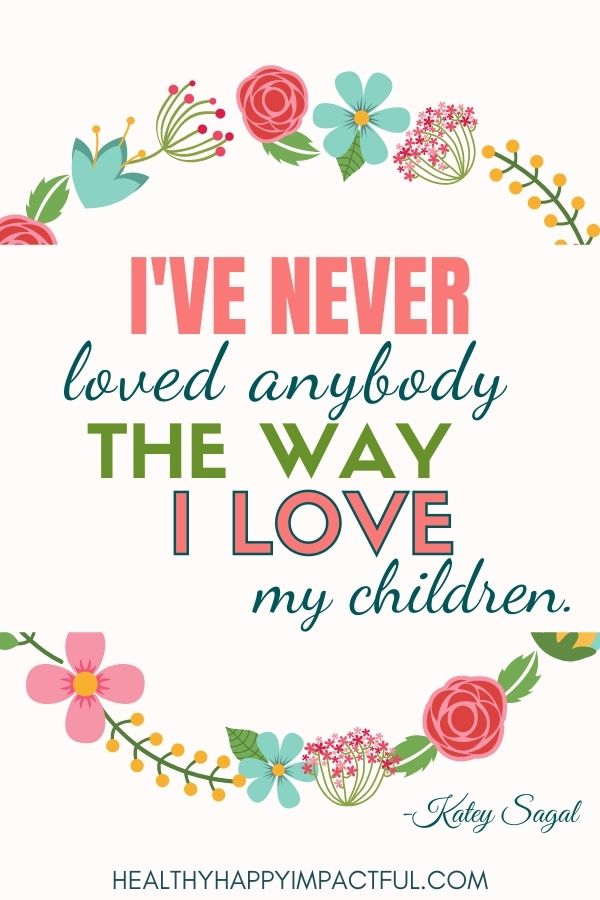 Inspirational quotes about parents love for child