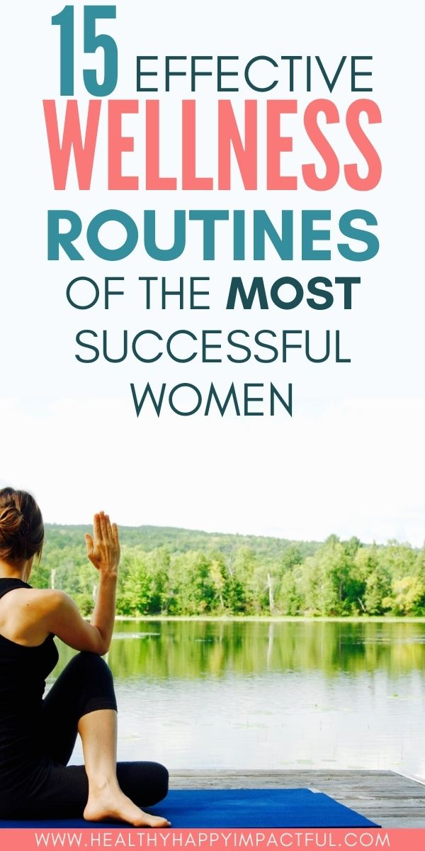 wellness routines of the most successful women