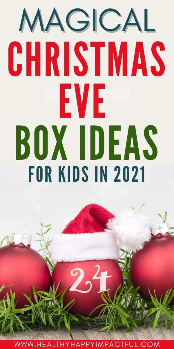 Night before Christmas Eve box 2021 ideas for babies, toddlers, teens, and adults