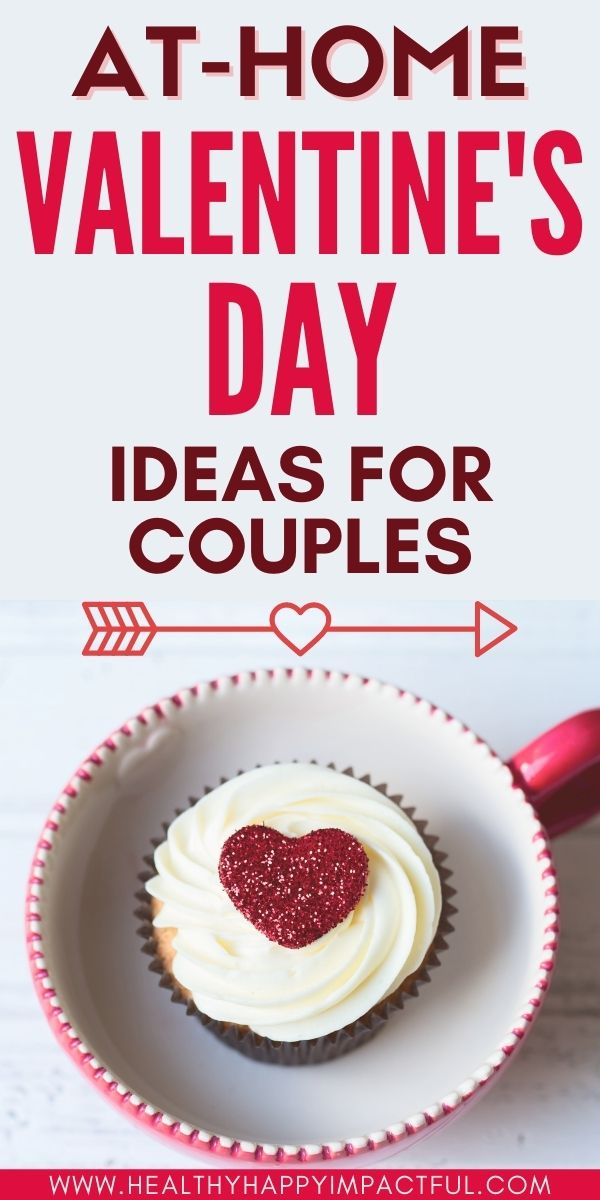 easy cheap stay at home Valentine's Day ideas for couples
