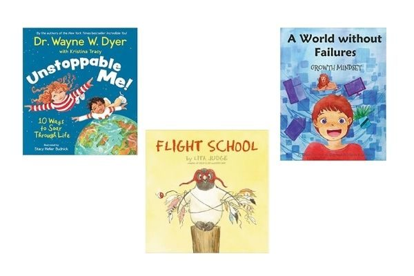 picture books on the growth mindset: Unstoppable Me, Flight School, A World Without Failures