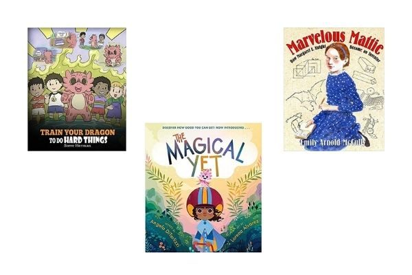 growth mindset books for kids: Train Your Dragon, The Magical Yet, Marvelous Mattie