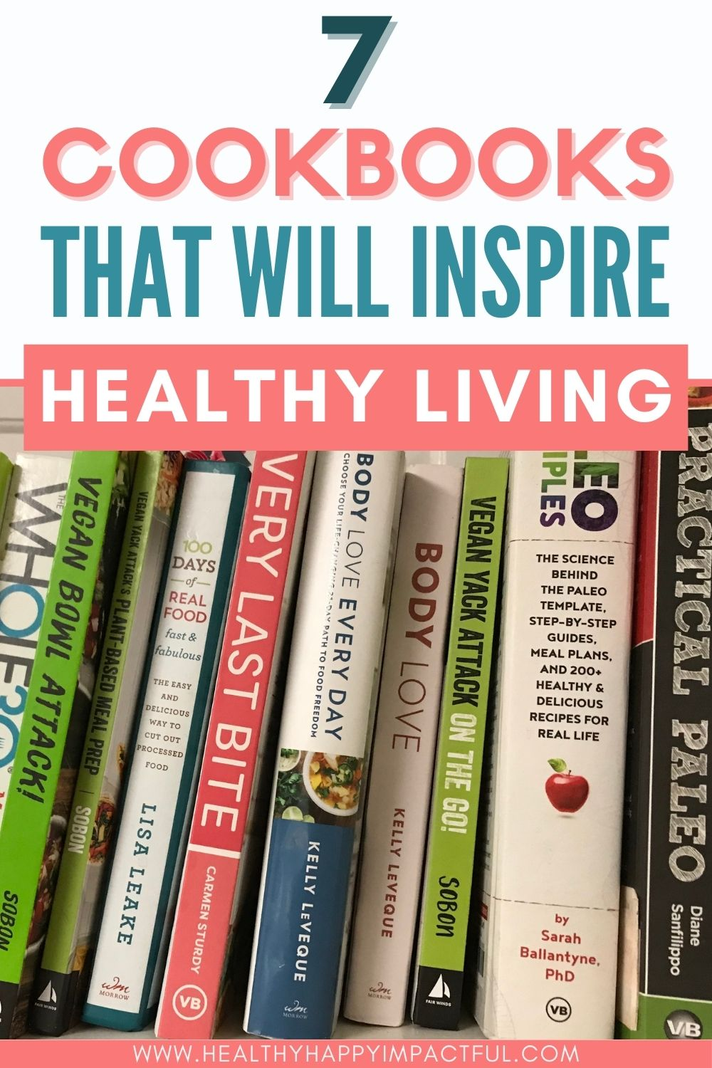7 cookbooks that will inspire healthy living pin: health books