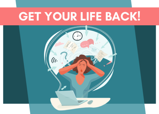 Get Your Life Back 7 Day Email Challenge