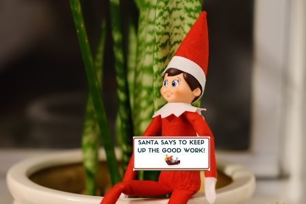 notes letters elfNote: Santa says to keep up the good work!