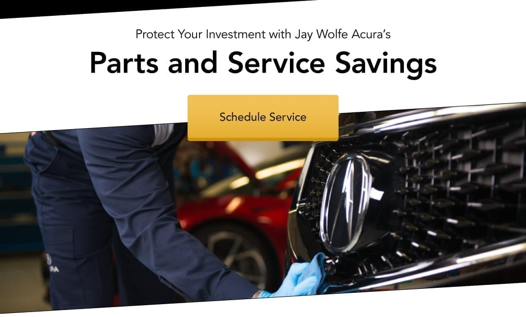 Jay Wolfe Acura's Parts and Service Savings